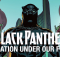 Black-Panther_A-Nation-Under-Our-Feet_Part-1_1 featured image
